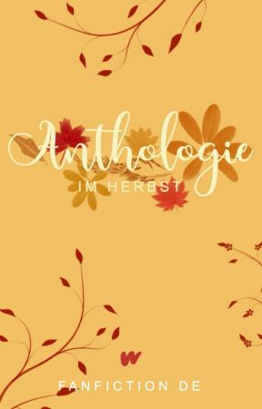 Anthologie im Herbst by WPFanfiktion