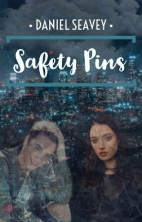 Safety Pins • Daniel Seavey  by fanfic_ahollic
