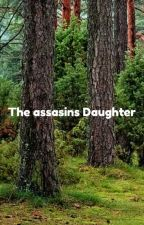 The assasins daughter by Lil-shy-girl