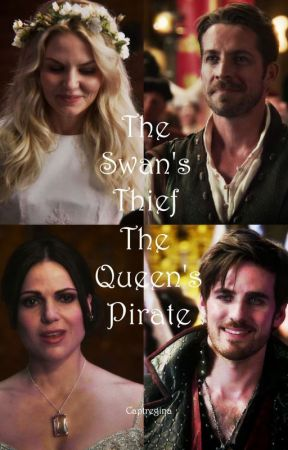 The Swan's Thief, The Queen's Pirate by CaptRegina
