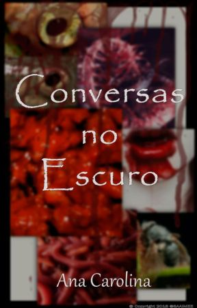 Conversas no Escuro by Saaimee