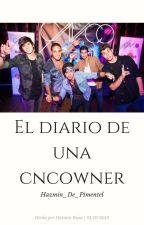 El diario de una CNCOWNER|Hazmin Rojas.' by Hazmin_De_Pimentel