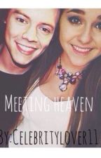 Meeting Heaven (Harry Styles Story) by Celebritylover11