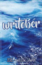 Writober 2018 by WillowGawain