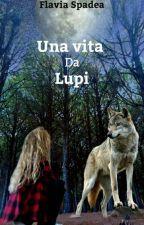 Una vita da lupi by FlaviaSpadea