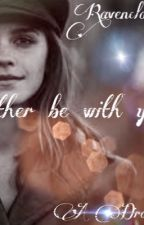 I'd rather be with you/Dramione by ravenclaw4princess