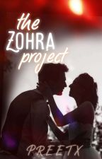 The Zohra Project (Wattys2019) by Preetx