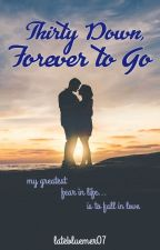 Thirty Down, Forever to Go by ginagin07