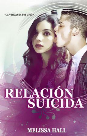 Relación suicida [El secuestro] by Itsbeautifulove