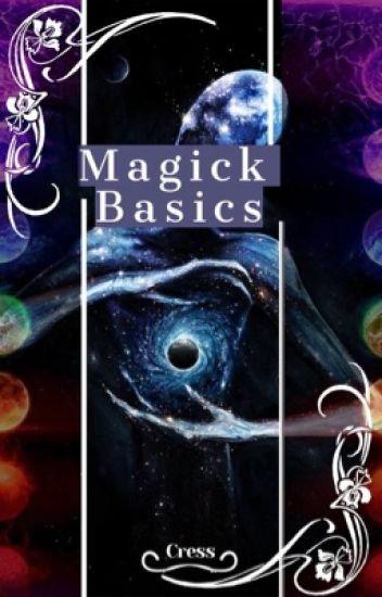 Magick Basics