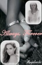 Always, Forever by Megabucks