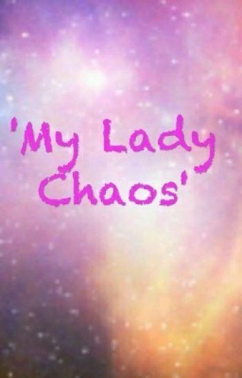 My Lady Chaos'(A Percy Jackson Fanfiction) - Fuck Dramione - Wattpad