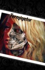 Terminator  by CatherineJones60