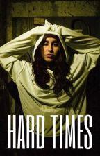 Hard Times (Camren) by landrima