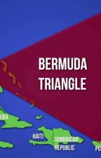 The Bermuda Triangle (COMPLETED) by Maine_Coon