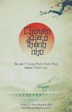 Chuyện xưa ở thành nhỏ - Thượng Phiến Nhược Thủy by khslaam2711