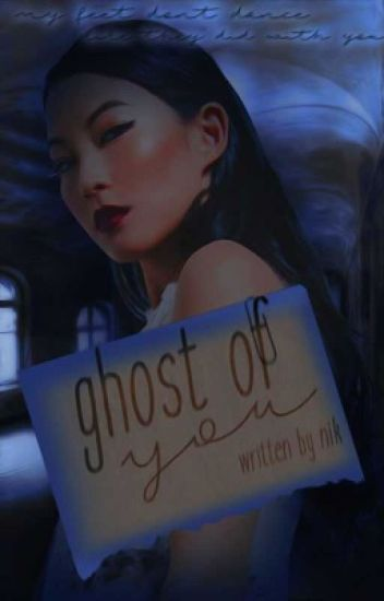 ✓    GHOST OF YOU ━ ❨sweet pea❩