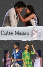 Cutie Ma'am MaNan OS  by mananforeverhumesha