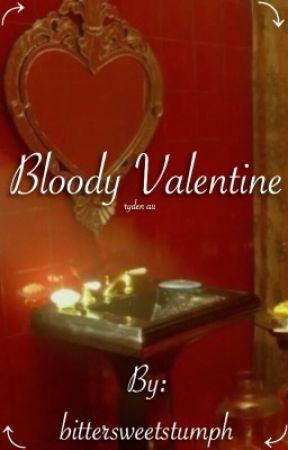 Bloody Valentine // ryden au by bittersweetstumph