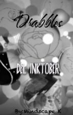 Drabbles del Inktober 2018 by MindscapeK
