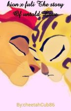 kion x fuli The story Of untold Love by cubby_foxboy