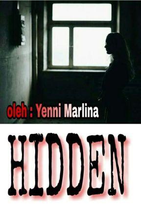 HIDDEN [Dark Series IV] by QueenLady1