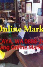TERPERCAYA, WA 0888-241-8638, Magang Online Marketing by hanifahoktaviani123