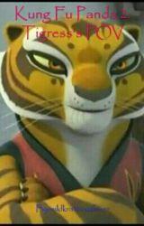 Kung Fu Panda 2: Tigress's POV by wildkratticusfever