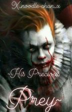 ~His Precious Prey~ {Pennywise x reader} by x_noodle-chan_x