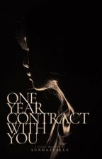 1 Year Contract With You(COMPLETED) by erinxx_blaze