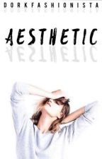Aesthetics ♡Open For Requests♡ by DorkFashionista
