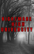 NIGHTMARE HIGH UNIVERSITY by BlackArianna