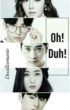 Oh! Duh! ㅡHEB by decallcomanie