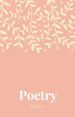My Poems by thewildflowerhippie