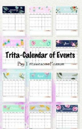 🎉Trita-Calendar of Events🎉  by TritawesomePossum