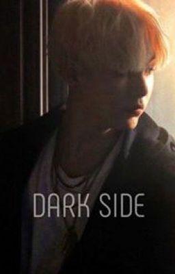 Đọc truyện [ All.myg ] Dark Side