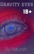 Gravity Eyes (boyxboy) by Naturalin