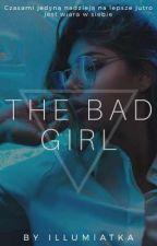 The Bad Girl by Iluminatka