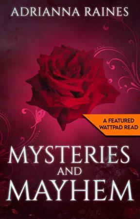 Mysteries and Mayhem by AdriannaRaines3172