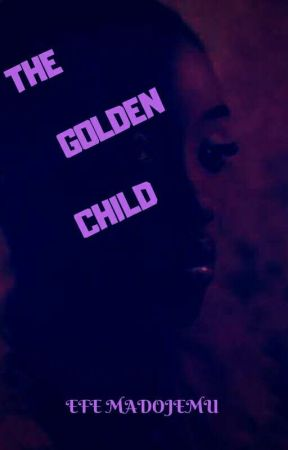 The Golden Child  by EfeMadojemu