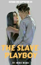 The Slave Playboy by MinieMendz