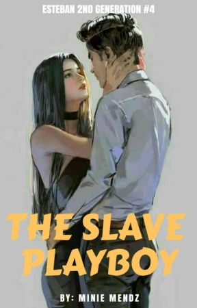 The Slave Playboy by MinieMendz