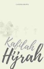 Kafilah Hijrah by candramawa_