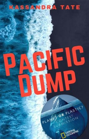Pacific Dump - #PlanetOrPlastic by famouxx