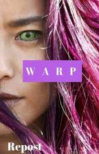 Warp (Repost) by insaneredhead