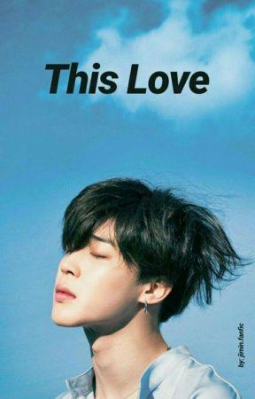 This Love- JN (Jimin Novel) - The Korean Guy - Wattpad