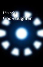Greg's God-daughter by BakerStreetPrincess