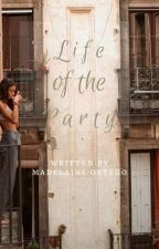 life of the party by maroonedlove
