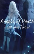 Angels of Death | Lost and Found | Zaray Fanfic by hannaxx15