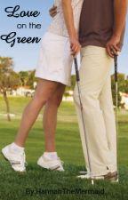 Love On The Green by HannahTheMermaid